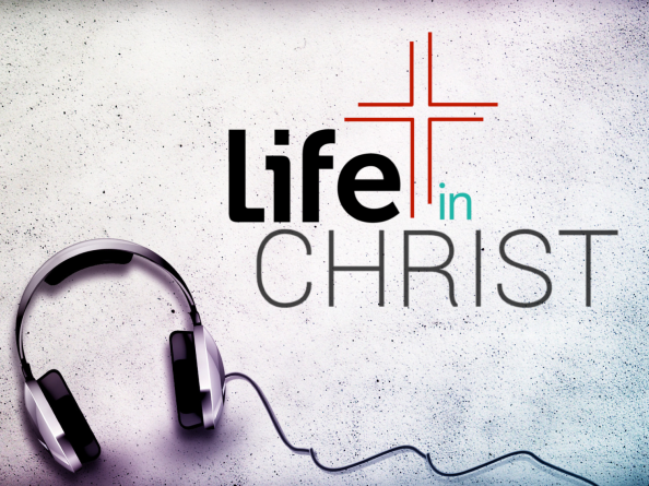 Life In Christ 3